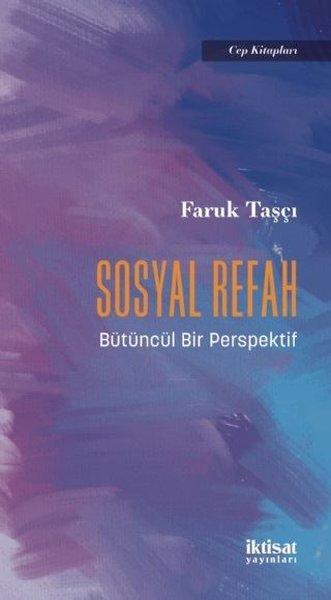 Sosyal Refah - Bütüncül Bir Perspektif - Cep Kitapları.pdf