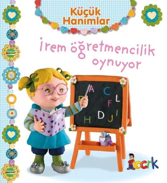 Küçük Hanımlar - İrem Öğretmencilik Oynuyor.pdf