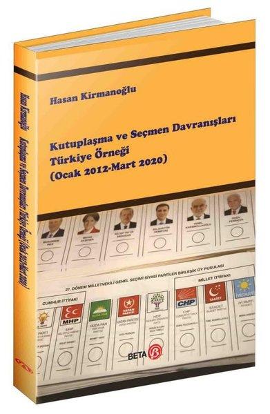 Kutuplaşma ve Seçmen Davranışları Türkiye Örneği.pdf