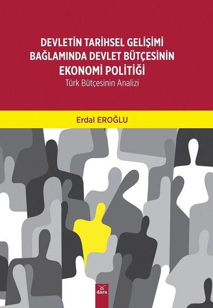 Devletin Tarihsel Gelişimi Bağlamında Devlet Bütçesinin Ekonomi Politiği.pdf