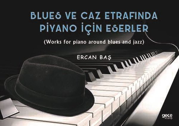 Blues ve Caz Etrafında Piyano İçin Eserler.pdf