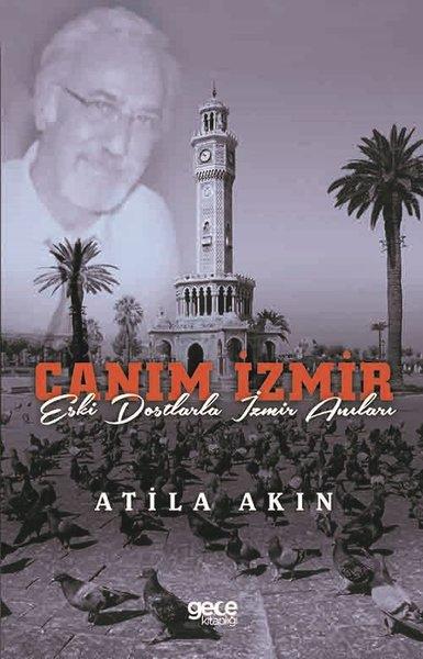 Canım İzmir - Eski Dostlarla İzmir Anıları.pdf