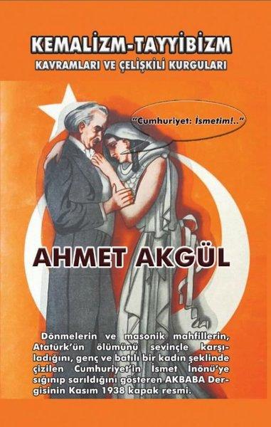 Kemalizm - Tayyibizm: Kavramları ve Çelişkili Kurguları.pdf