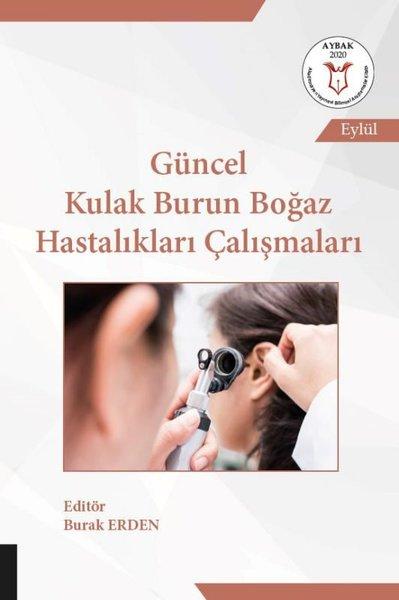 Güncel Kulak Burun Boğaz Hastalıkları Çalışmaları.pdf