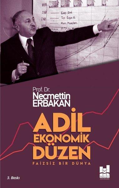 Adil Ekonomik Düzen - Faizsiz Bir Dünya.pdf