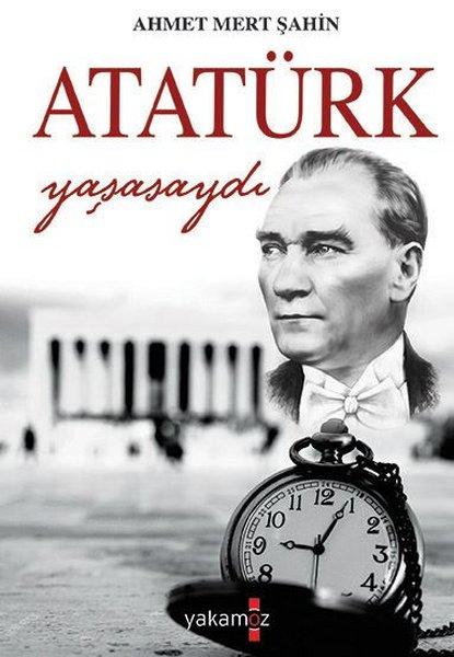 Atatürk Yaşasaydı.pdf