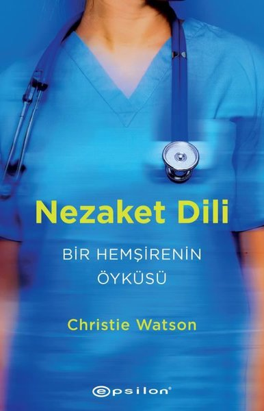 Nezaket Dili: Bir Hemşirenin Öyküsü.pdf