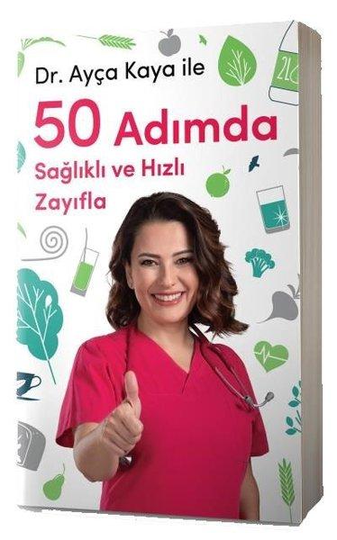 Ayça Kaya ile 50 Adımda Sağlıklı ve Hızlı Zayıfla.pdf