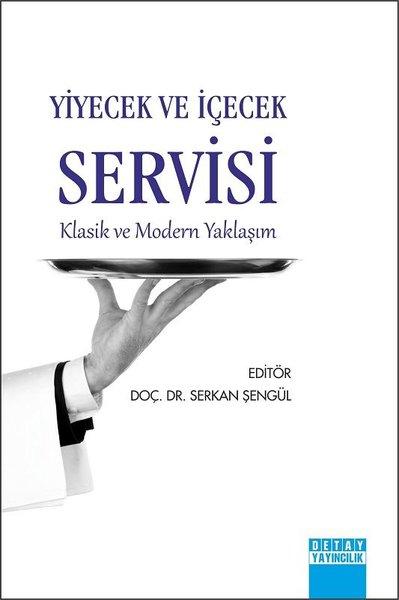 Yiyecek ve İçecek Servisi - Klasik ve Modern Yaklaşım.pdf