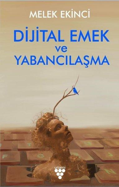 Dijital Emek ve Yabancılaşma.pdf