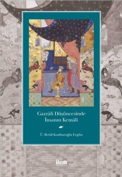 Gazzali Düşüncesinde İnsanın Kemali.pdf