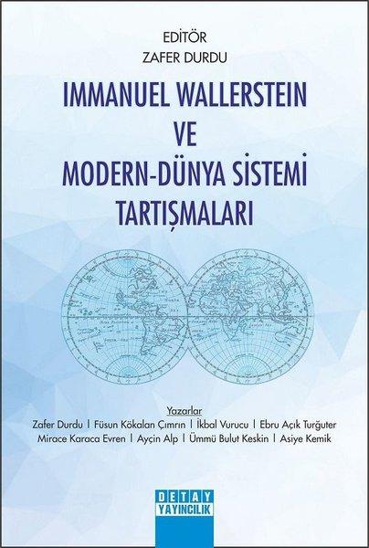 Immanuel Wallerstein ve Modern - Dünya Sistemi Tartışmaları.pdf