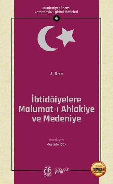 İbtidaiyelere Malumat-ı Ahlakiye ve Medeniye: Cumhuriyet Öncesi Vatandaşlık Eğitimi Metinleri - 4.pdf