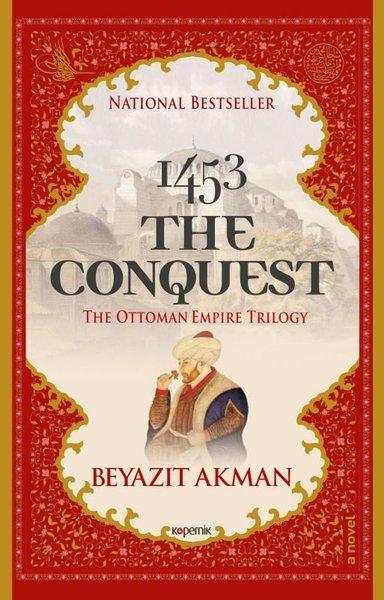 1453 The Conquest - The Ottoman Empire Trilogy.pdf