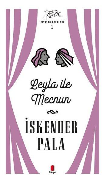 Leyla ile Mecnun - Tiyatro Eserleri 1.pdf