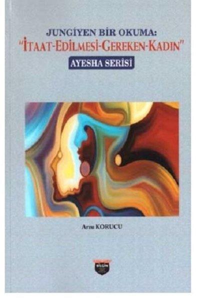 Jungiyen Bir Okuma: İtaat Edilmesi Gereken Kadın.pdf