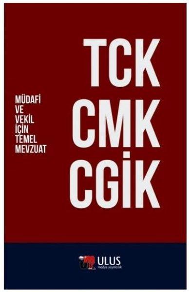 TCK - CMK - CGİK - Müdafi ve Vekil İçin Temel Mevzuat.pdf