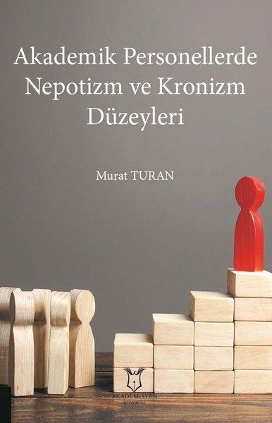 Akademik Personellerde Nepotizm ve Kronizm Düzeyleri.pdf