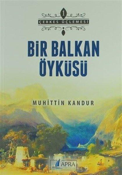 Bir Balkan Öyküsü - Çerkes Üçlemesi 1.pdf