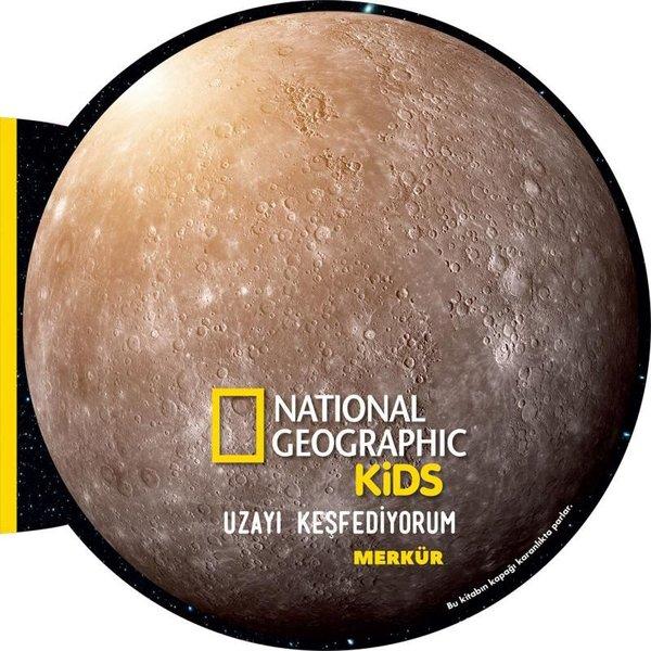 Uzayı Keşfediyorum: Merkür - National Geographic Kids.pdf