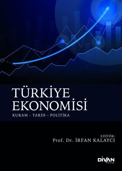Türkiye Ekonomisi: Kuram - Tarih - Politika.pdf