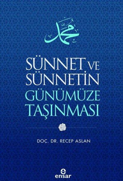 Sünnet ve Sünnetin Günümüze Taşınması.pdf