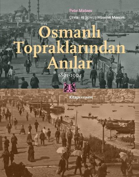 Osmanlı Topraklarından Anılar 1861 - 1904.pdf