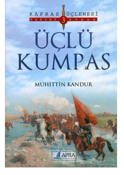 Üçlü Kumpas - Kafkas Üçlemesi 3.pdf