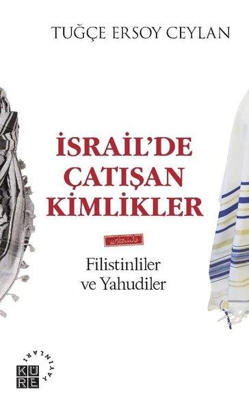 İsrailde Çatışan Kimlikler: Filistinliler ve Yahudiler.pdf