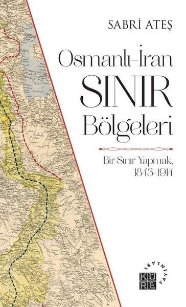 Osmanlı - İran Sınır Bölgeleri.pdf