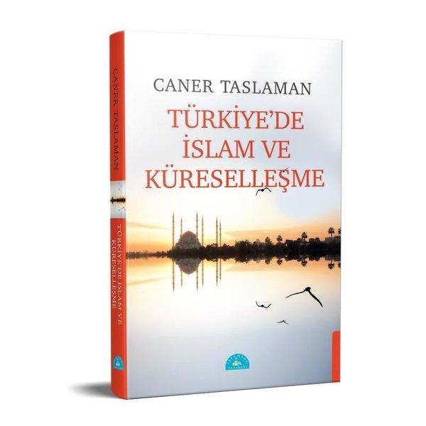 Türkiyede İslam ve Küreselleşme.pdf