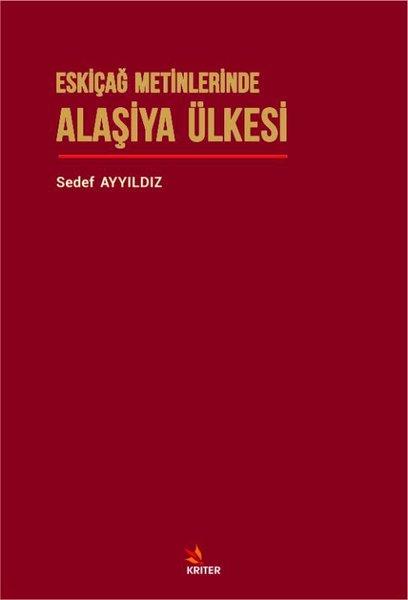 Eskiçağ Metinlerinde Alaşiya Ülkesi.pdf