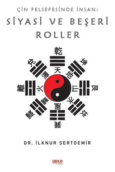 Çin Felsefesinde Insan: Siyasi ve Beşeri Roller.pdf