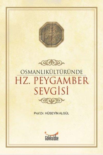 Osmanlı Kültüründe Hz. Peygamber Sevgisi.pdf