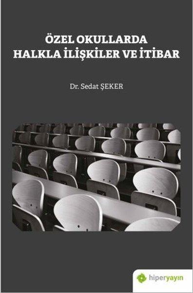 Özel Okullarda Halkla İlişkiler ve İtibar.pdf