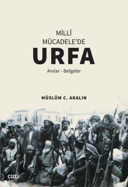 Milli Mücadelede Urfa - Anılar Belgeler.pdf
