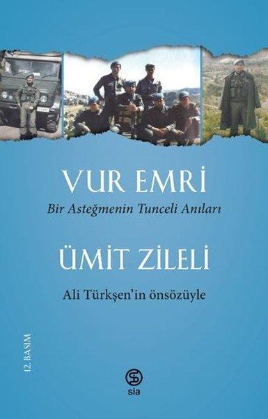 Vur Emri - Bir Asteğmenin Tunceli Anıları.pdf