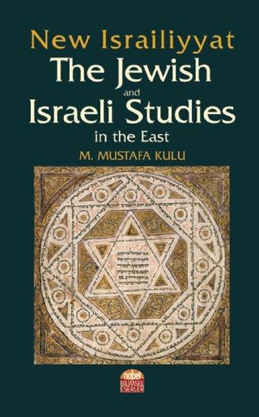 New Israiliyyat: The Jewish and Israeli Studies in the East.pdf