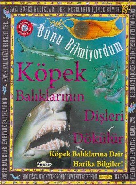 Köpek Balıklarının Dişleri Dökülür - Bunu Bilmiyordum.pdf