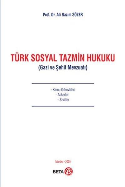 Türk Sosyal Tazmin Hukuku - Gazi ve Şehit Mevzuatı.pdf