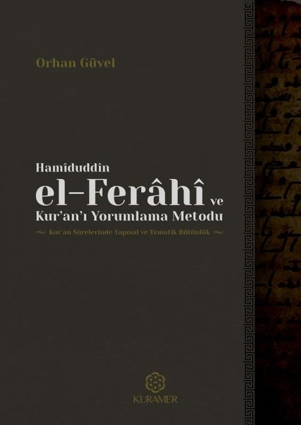 Hamiduddin el-Ferahi ve Kur'an'ı Yorumlama Metodu.pdf