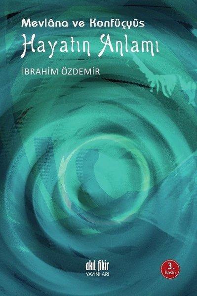 Mevlana ve Konfüçyüs - Hayatın Anlamı.pdf