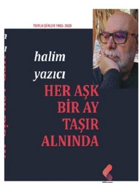 Her Aşk Bir Ay Taşır Alnında  -  Toplu Şiirler 1982 - 2020.pdf