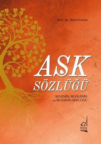 Aşk Sözlüğü - Sevenin,Sevilenin ve Sevginin Sözlüğü.pdf