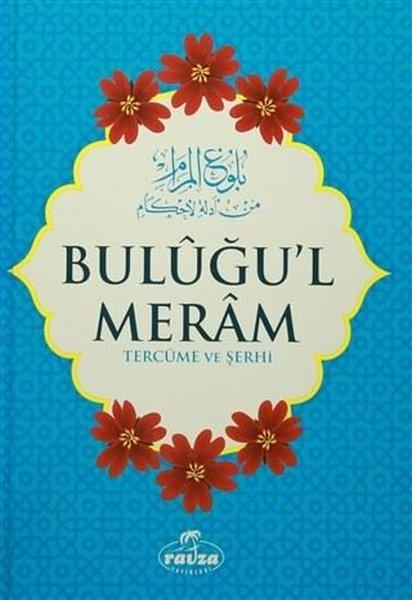 Buluğul Meram - Tercüme ve Şerhi.pdf