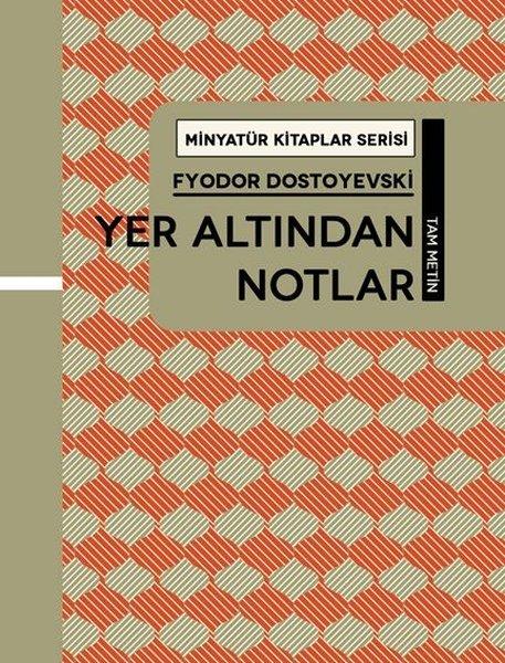 Yer Altından Notlar - Minyatür Kitaplar Serisi.pdf