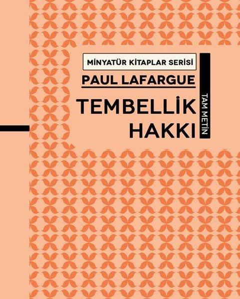Tembellik Hakkı - Minyatür Kitaplar Serisi.pdf