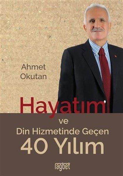 Hayatım ve Din Hizmetinde Geçen 40 Yılım.pdf