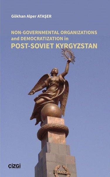 Non - Governmental Organizations and Democratization in Post - Soviet Kyrgyzstan.pdf