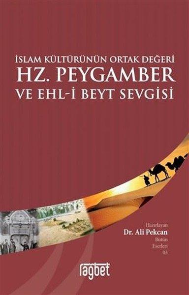 İslam Kültürünün Ortak Değeri Hz. Peygamber ve Ehl-i Beyt Sevgisi.pdf